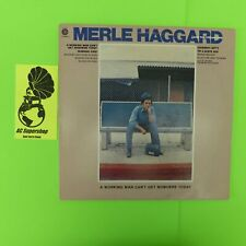 Merle Haggard a working man can't get nowhere today - PROMO sticker LP Record