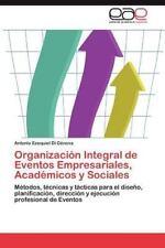 Organizacion Integral de Eventos Empresariales, Academicos y Sociales (Paperback
