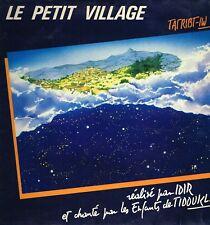 """LP 12"""" 30cms: Idir et les enfants de Tidoukla: le petit village. auvidis. E5"""