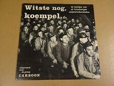 MIJNWERKERS LP / WITSTE NOG, KOEMPEL...