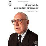Charles Zorgbibe - HISTOIRE DE LA CONSTRUCTION EUROPEENNE. 2ème édition corrigée