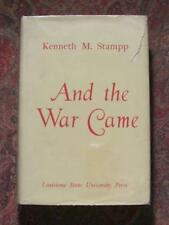 SIGNED - AND THE WAR CAME - THE NORTH AND THE SECESSION CRISIS - FIRST EDITION
