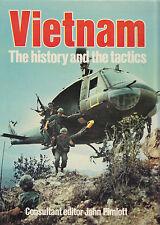 VIETNAM: The History and the Tactics by John Pimlott, editor 1982 HC 1Ed