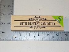 HERO ARTS #K5558 DEEPEST SYMPATHY WOOD MOUNT RUBBER STAMP NEW A1488