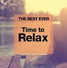 THE BEST EVER Time to Relax [CD]