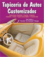 Tapicería de Autos Customizados : Como Hacer - Asientos, Puertas, Cajuelas,...
