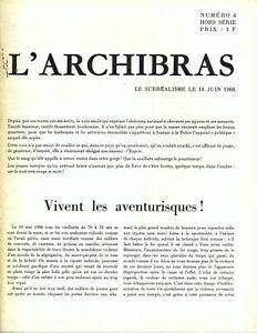 🌓 L'ARCHIBRAS n°4 Surréalisme 18 juin 1968 censure De Gaulle PCF anarchisme