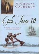 Gale Force 10: The Life and Legacy of Admiral Beaufort By Nicho .9780747272106