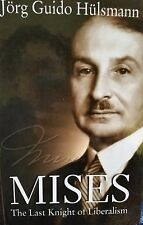 Mises The Last Knight of Liberalism by Jorg Guido Hulsmann, minor flaws