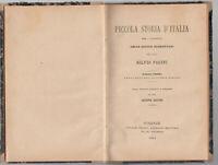 S.Pacini-Piccola Storia D'italia Per Le Scuole Elementari-Terza Ed. Firenze 1884