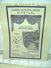Vintage Interior Decorating **THE HANDY LOOPER**  Ephemera Advertisment