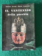 IL VENTENNIO DELLA PACCHIA - Gianna Preda; Mario Tedeschi - Il Borghese - 1971
