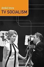 TV Socialism by Aniko Imre (Paperback, 2016)