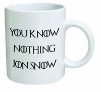 "Funny Mug ""You Know Nothing Jon Snow"" 11 oz Coffee Mug"