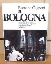 ROMANO CAGNONI A BOLOGNA fotoreporter - Bologna Incontri 1979 foto