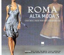 V.A. Roma Alta Moda, Vol. 3 w/Pink Martini, Martin Solveig and more.