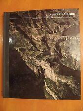 La Sierra Madre. Les grandes étendues sauvages. éditions Time-Life
