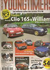 YOUNGTIMERS 2 RENAULT CLIO 16S & WILLIAMS SAAB 900 MERCEDES 500SL VISA II CHRONO