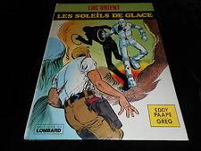 Eddy Paape / Greg : Luc Orient 2 : Les soleils de glace