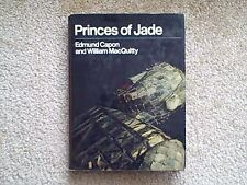PRINCES OF JADE BY EDMUND CAPON AND WILLIAM MACQUITTY