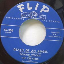 Donald Woods and the Vel - Aires Death of an Angel  Man from Utopia Doo Wop 45