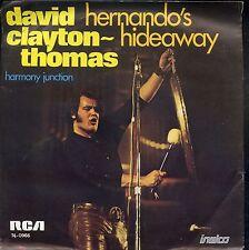 7inch DAVID CLAYTON THOMAS hernando's hideaway HOLLAND 1973 EX +PS