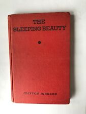 The Sleeping Beauty and other folklore by Clifton Johnson Copyright 1935 vintage