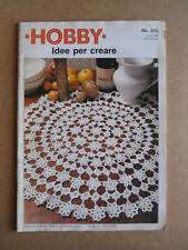 HOBBY Idee per creare n°316 - rivista ricami e uncinetti [C60]