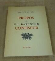 AUGUSTE DETOEUF - PROPOS DE O.L. BARENTON CONFISEUR - TAMBOURINAIRE 1953