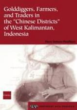 """Golddiggers, Farmers, and Traders in the """"Chinese Districts"""" of West Kalimantan,"""