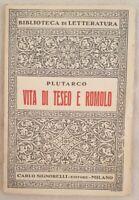 PLUTARCO VITA DI TESEO E ROMOLO BIBLIOTECA DI LETTERATURA SIGNORELLI 1938