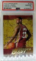 2003 03-04 Upper Deck LeBron's Diary LeBron James Rookie RC #LJ9, PSA 10, Pop 22