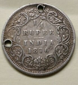 1876 Quarter Rupee, Queen Victoria. India.