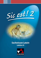 Sic est! Sachwissen Latein 2 von Michael Lobe (2010, Geheftet)