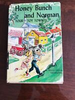 HONEY BUNCH AND NORMAN #3:TOUR TOY TOWN by Helen Louis Thorndyke 1951
