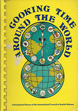*ETHNIC JEWISH COOK BOOK 1982 *COOKING TIME AROUND THE WORLD *PASSOVER CHAPTER