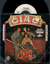 """I GATTI DI VICOLO MIRACOLI CIAO variete'  (SIGLA TV) 1980 WEA ITALY 7"""" 45 GIRI"""