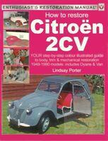 2CV BOOK CITROEN RESTORATION MANUAL HOW TO RESTORE BOOK DYANE LINDSAY PORTER 2CV