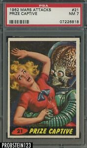 1962 Mars Attacks #21 Prize Captive PSA 7 NM