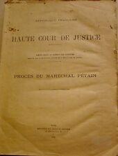 HAUTE COUR DE JUSTICE - PROCES DU MARECHAL PETAIN - 1945