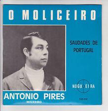 """Antonio PIRES Vinyl 45T 7"""" O MOLICEIRO -FERIAS EM PORTUGAL - NOGUEIRA NS 02 RARE"""