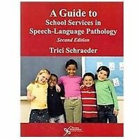 A Guide to School Services in Speech-Language Pathology-ExLibrary