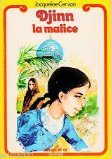 DJINN la malice / Jacqueline CERVON // Bibliothèque Rouge et Or - Dauphine