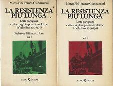 La resistenza più lunga. 2 voll. Fini, Giannantoni. Sugarco. 1984. F19
