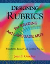 Designing Rubrics For Reading And Language Arts-ExLibrary