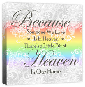 Because Someone We Love is in Heaven - Family Quote - Canvas Art Print Picture