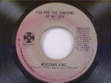 "MORGANA KING ""YOU ARE THE SUNSHINE OF MY LIFE / A SONG FOR YOU"" 45"