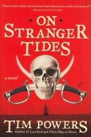 On Stranger Tides, Paperback by Powers, Tim, Brand New, Free P&P in the UK