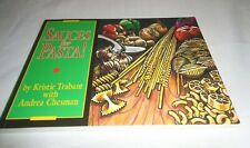 Sauces for Pasta! by Andrea Chesman with Kristie Trabant (1990, Paperback) NEW