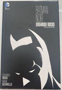 Batman Noir - EDUARDO RISSO DELUXE EDITION - Graphic Novel HC - DC